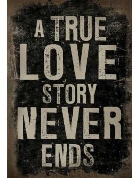 Tekstbord a true love story